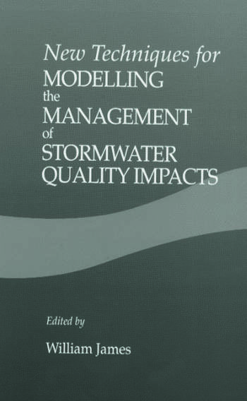 New Techniques for Modelling the Management of Stormwater Quality Impacts book cover