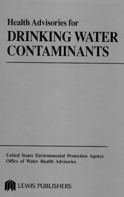Health Advisories for Drinking Water Contaminants book cover