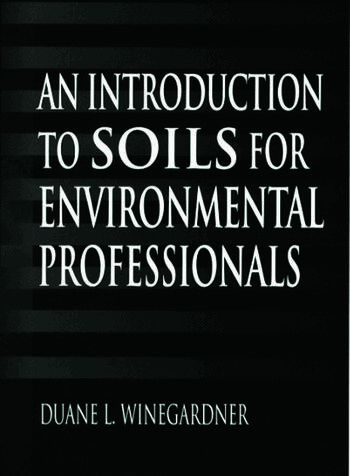 An Introduction to Soils for Environmental Professionals book cover