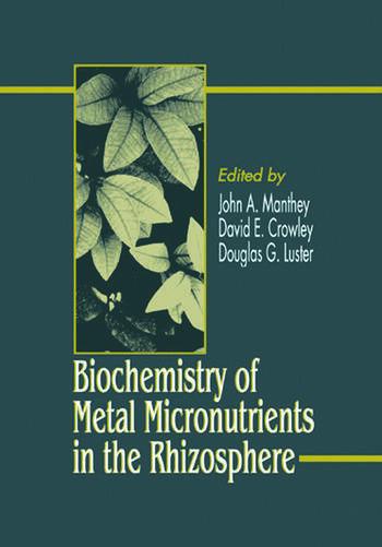 Biochemistry of Metal Micronutrients in the Rhizosphere book cover