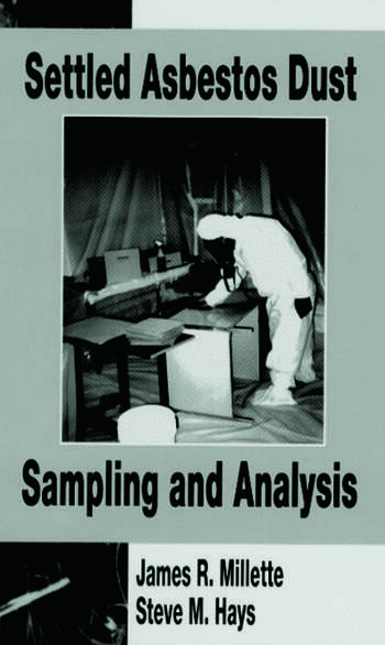 Settled Asbestos Dust Sampling and Analysis book cover