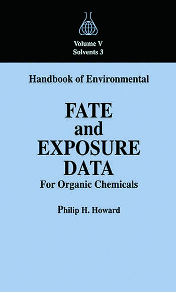 Handbook of Environmental Fate and Exposure Data For Organic Chemicals, Volume V book cover