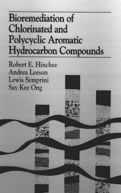 Bioremediation of Chlorinated and Polycyclic Aromatic Hydrocarbon Compounds book cover
