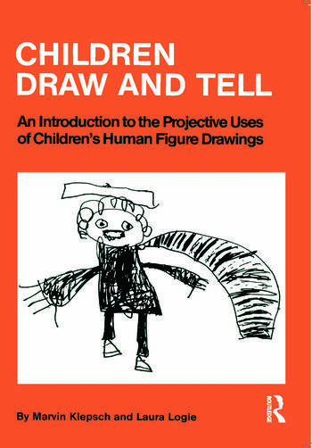 Children Draw And Tell An Introduction To The Projective Uses Of Children's Human Figure Drawing book cover