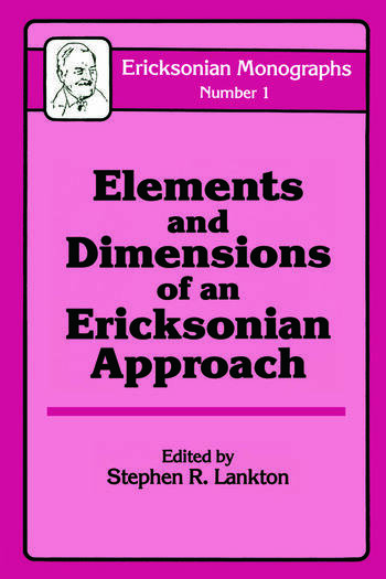 Elements And Dimensions Of An Ericksonian Approach book cover