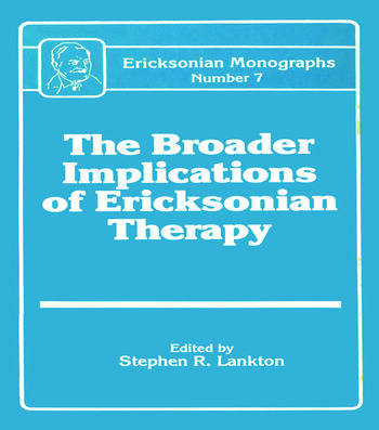 Broader Implications Of Ericksonian Therapy book cover