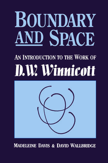 Boundary And Space An Introduction To The Work of D.W. Winnincott book cover