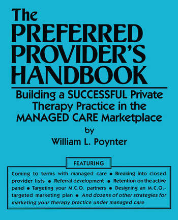 The Preferred Provider's Handbook Building A Successful Private Therapy Practice In The Managed Care Marketplace book cover