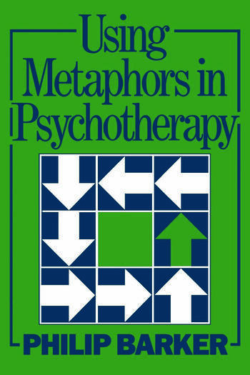 Using Metaphors In Psychotherapy book cover