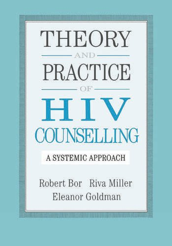 Theory And Practice Of HIV Counselling A Systemic Approach book cover