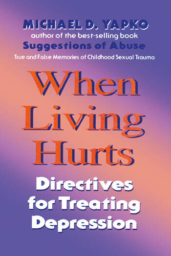 When Living Hurts Directives For Treating Depression book cover