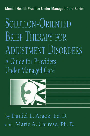 Solution-Oriented Brief Therapy For Adjustment Disorders: A Guide book cover