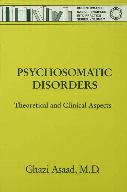 Psychosomatic Disorders Theoretical And Clinical Aspects book cover