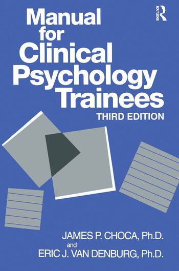 Manual For Clinical Psychology Trainees Assessment, Evaluation And Treatment book cover
