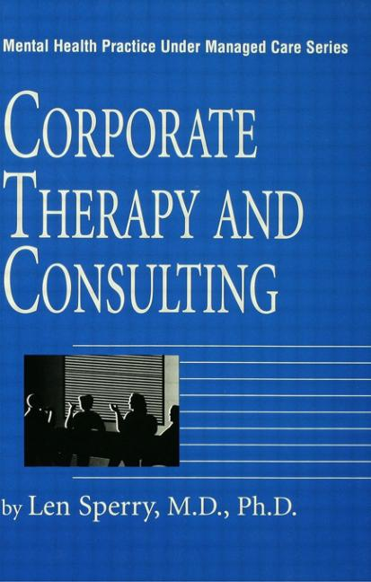 Corporate Therapy And Consulting book cover