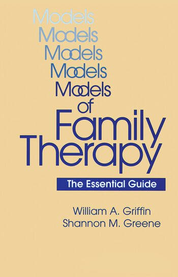 Models Of Family Therapy The Essential Guide book cover