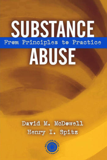 Substance Abuse From Princeples to Practice book cover