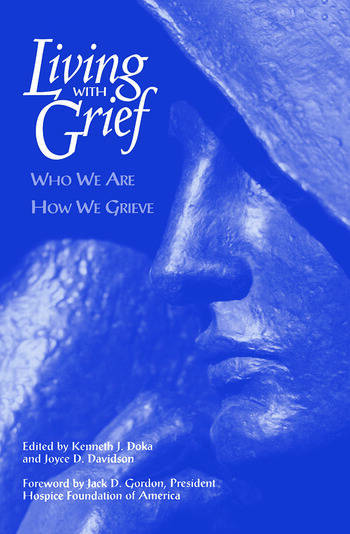 Living With Grief Who We Are How We Grieve book cover