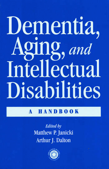 Dementia and Aging Adults with Intellectual Disabilities A Handbook book cover