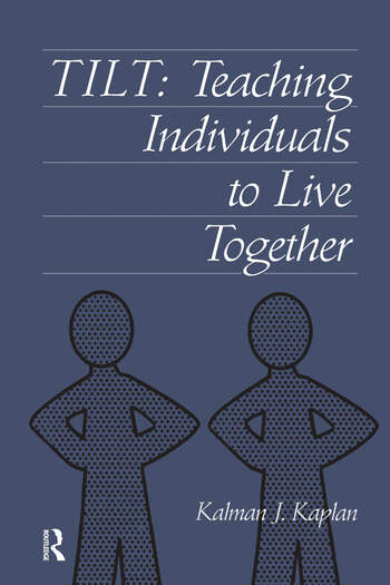 Tilt Teaching Individuals To Live Together book cover