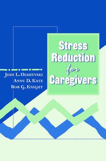 Stress Reduction for Caregivers book cover