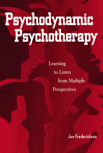 Psychodynamic Psychotherapy Learning to Listen from Multiple Perspectives book cover