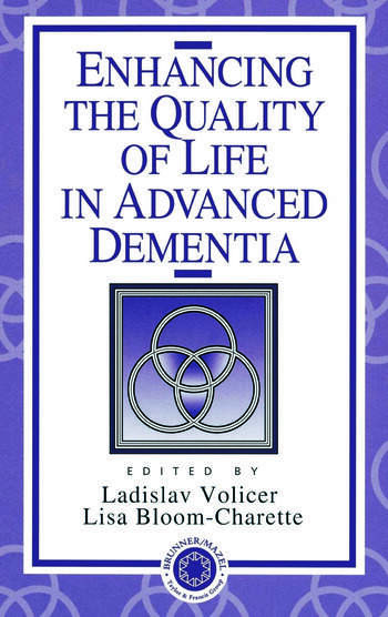 Enhancing the Quality of Life in Advanced Dementia book cover