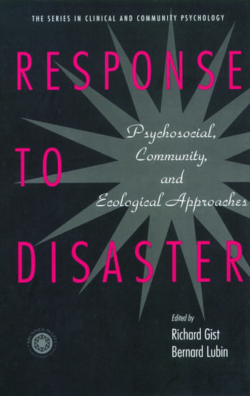 Response to Disaster Psychosocial, Community, and Ecological Approaches book cover
