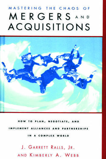 Mastering the Chaos of Mergers and Acquisitions book cover
