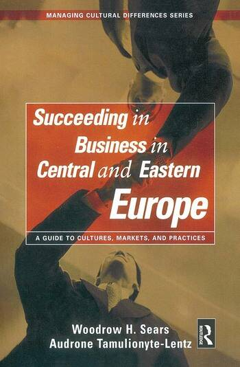 Succeeding in Business in Central and Eastern Europe book cover