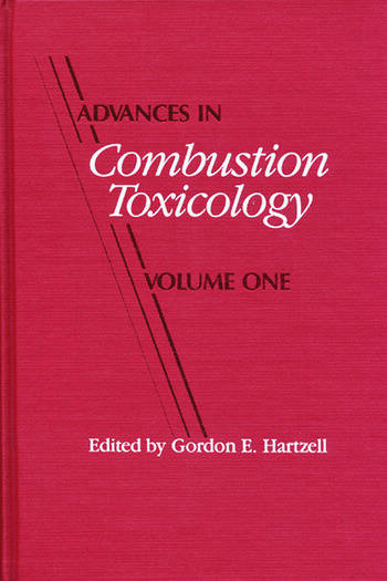 Advances in Combustion Toxicology,Volume I book cover
