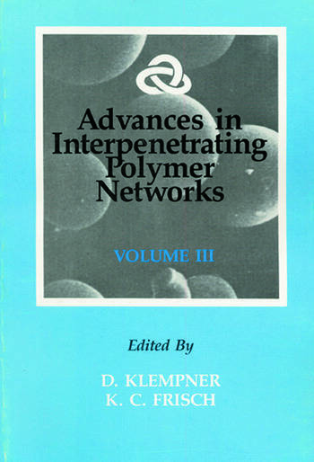 Advances in Interpenetrating Polymer Networks, Volume III book cover