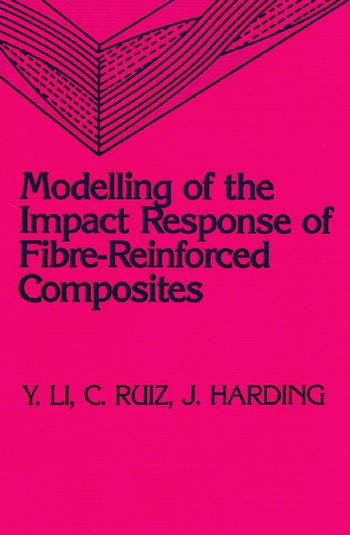 Modeling of the Impact Response of Fibre-Reinforced Composites book cover