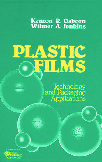 Plastic Films Technology and Packaging Applications book cover