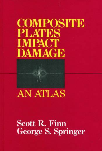 Composite Plates Impact Damage An Atlas book cover