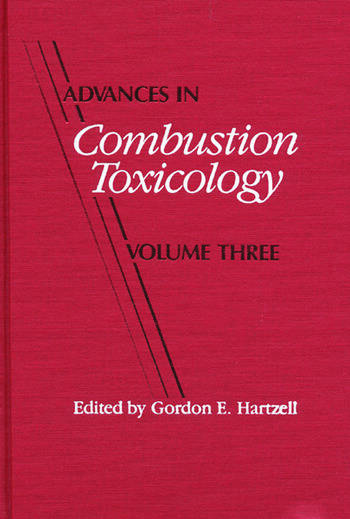 Advances in Combustion Toxicology, Volume III book cover