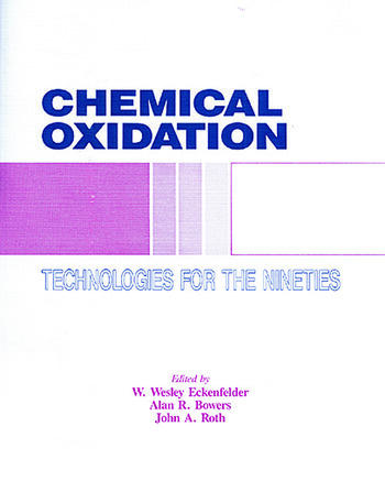 Chemical Oxidation Technology for the Nineties, Volume I book cover
