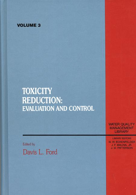 Toxicity Reduction Evaluation and Control, Volume III book cover