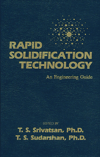 Rapid Solidification Technology An Engineering Guide book cover