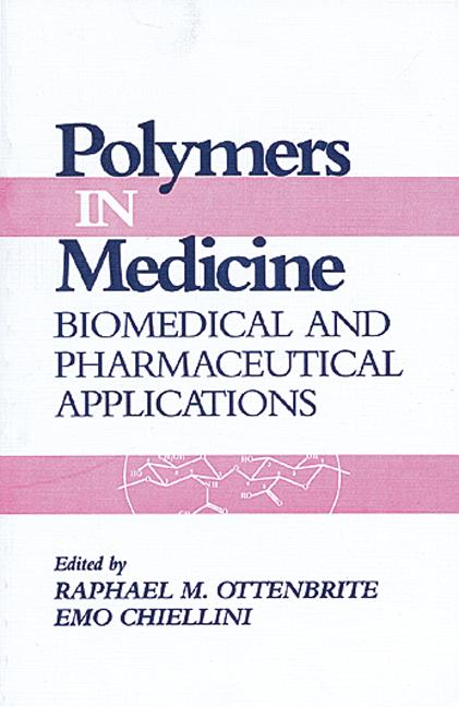 Polymers in Medicine Biomedical and Pharmaceutical Applications book cover