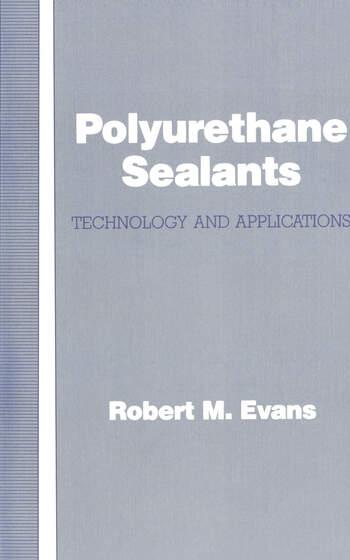 Polyurethane Sealants Technology & Applications book cover