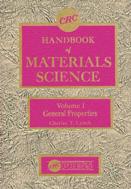 Handbook of Materials Science, Volume I General Properties book cover