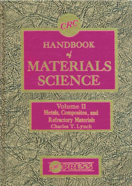 CRC Handbook of Materials Science, Volume II Material Composites and Refractory Materials book cover