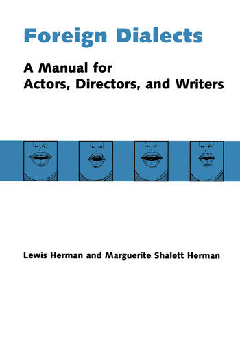 Foreign Dialects A Manual for Actors, Directors, and Writers book cover