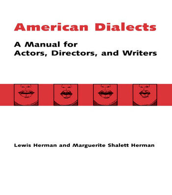 American Dialects A Manual for Actors, Directors, and Writers book cover