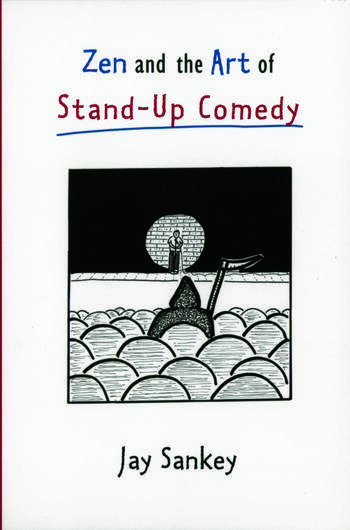 Zen and the Art of Stand-Up Comedy book cover