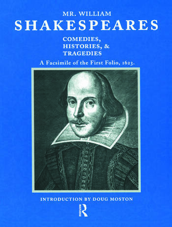 Mr. William Shakespeares Comedies, Histories, and Tragedies A Facsimile of the First Folio, 1623 book cover