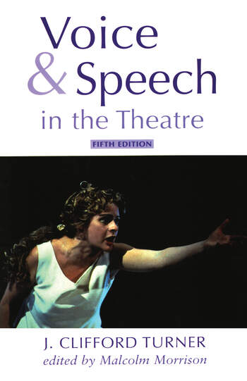 Voice and Speech in the Theatre book cover