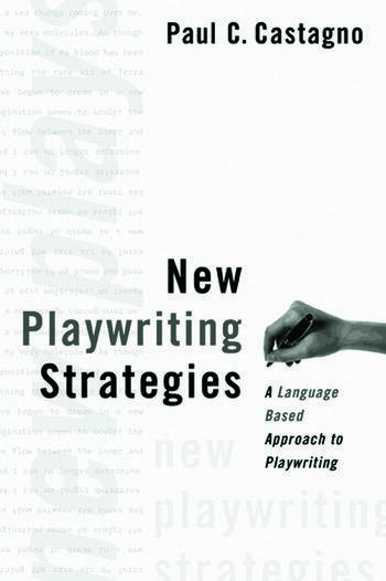 New Playwriting Strategies A Language-Based Approach to Playwriting book cover