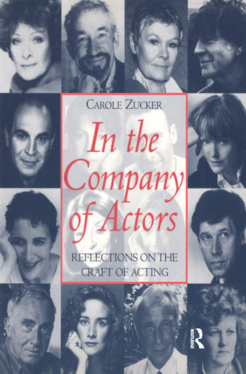 In the Company of Actors Reflections on the Craft of Acting book cover